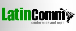 LatinComm conference and expo